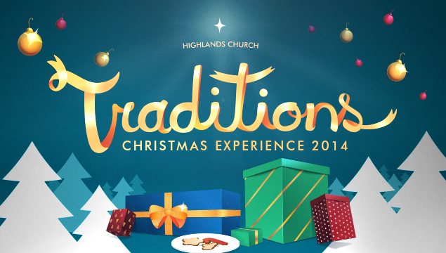 Traditions: Christmas Experience 2014