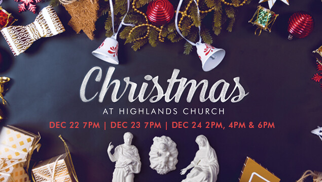 Christmas at Highlands - December 22-24