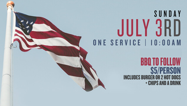 July 3rd - One Service & BBQ