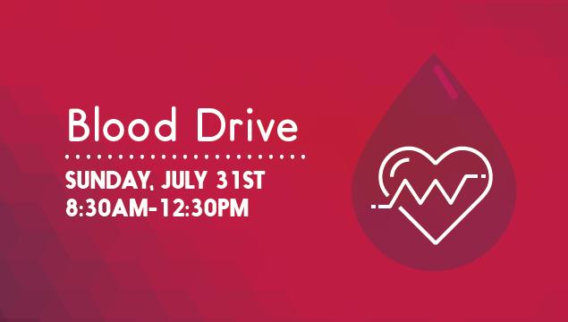 Blood Drive | July 31st