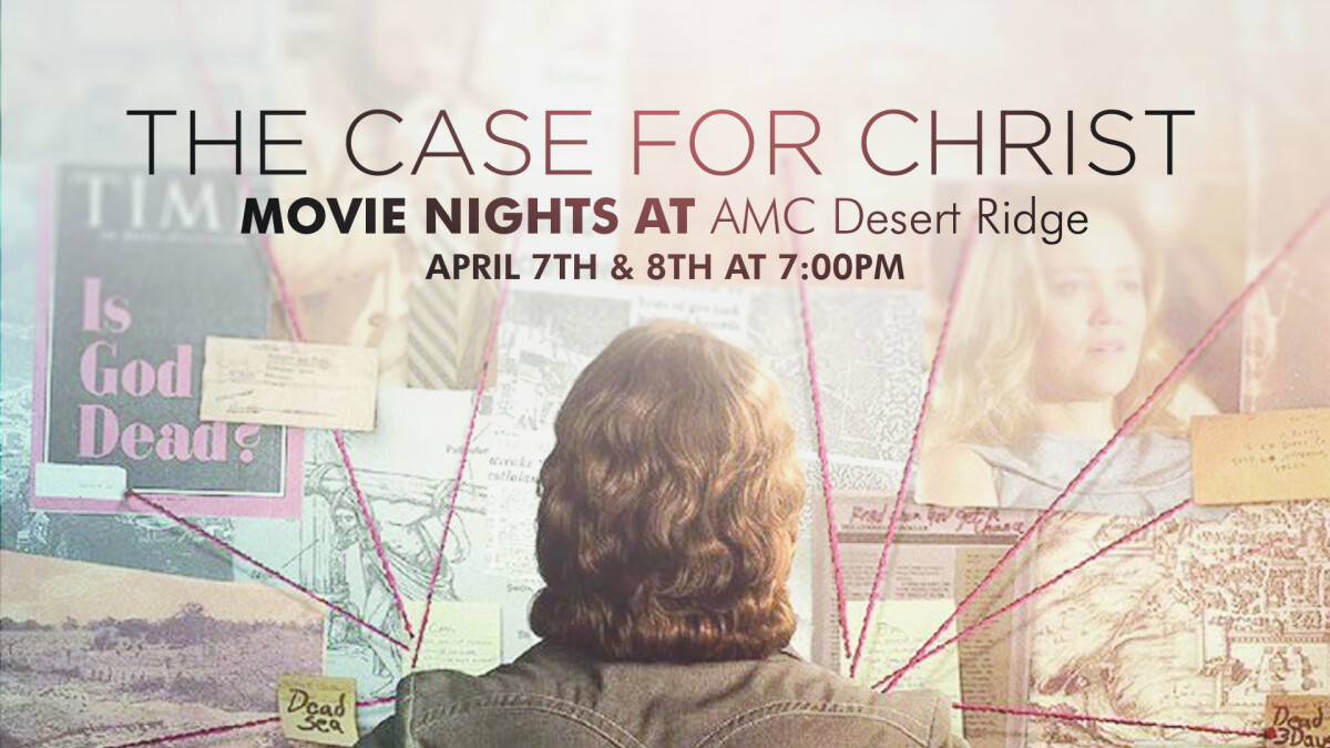 """""""The Case for Christ"""" Movie Nights"""