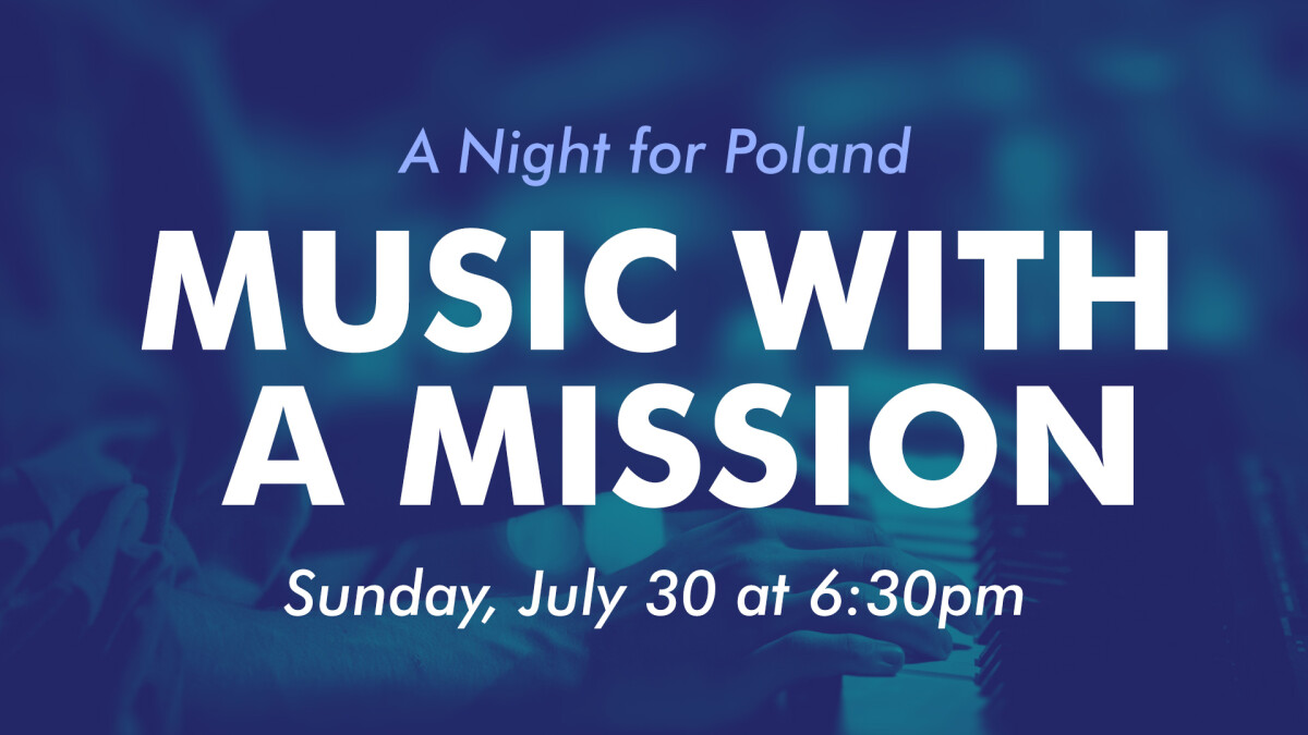 Music With a Mission: A Night for Poland