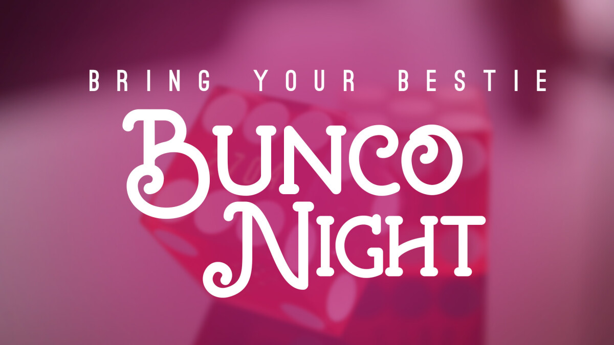 Bring Your Bestie Bunco Night