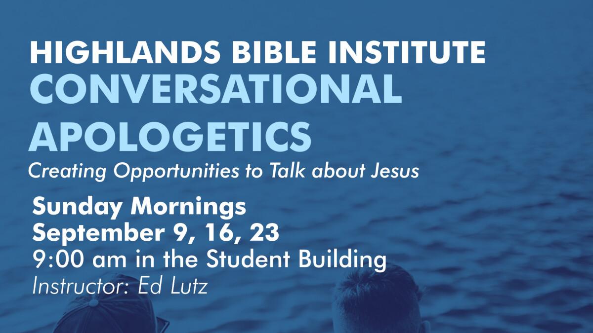 HBI Preview: Conversational Apologetics