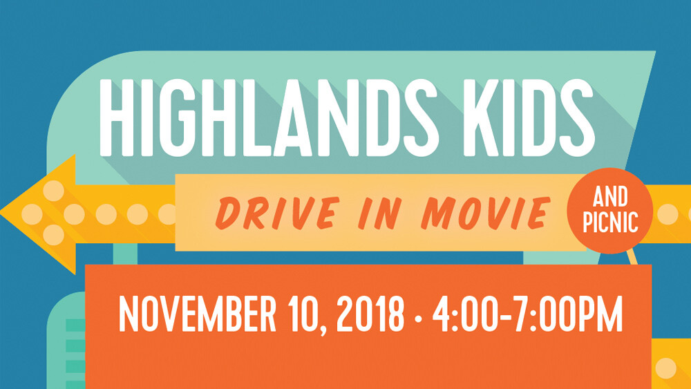 HighlandsKids Drive-In Movie & Picnic