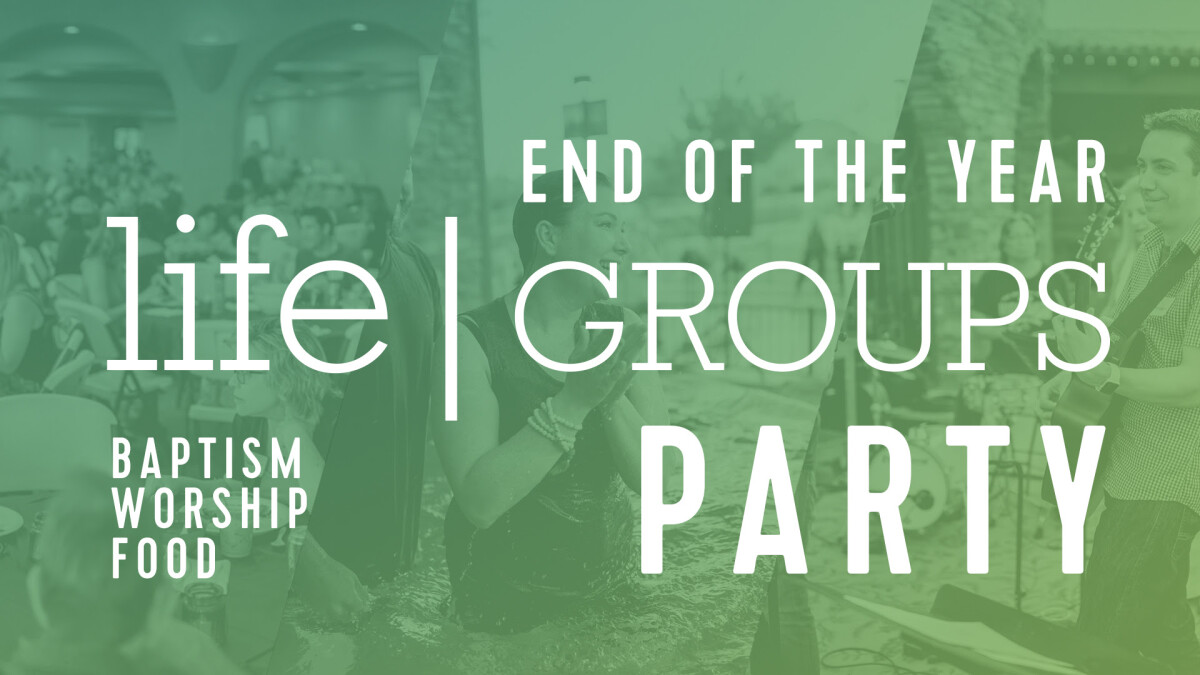 LifeGroups Year-End Party
