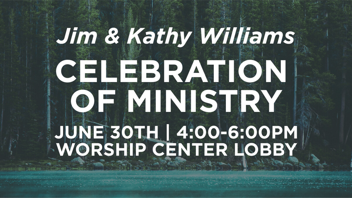 Jim & Kathy Williams Celebration of Ministry
