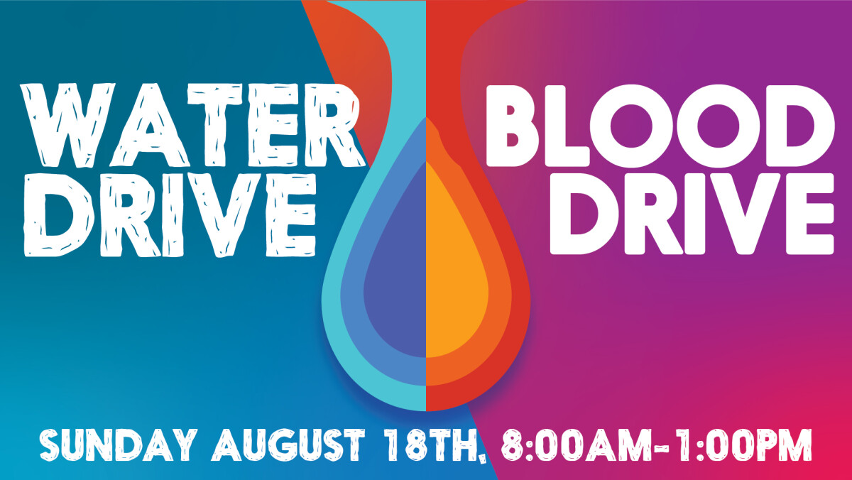 Water & Blood Drive