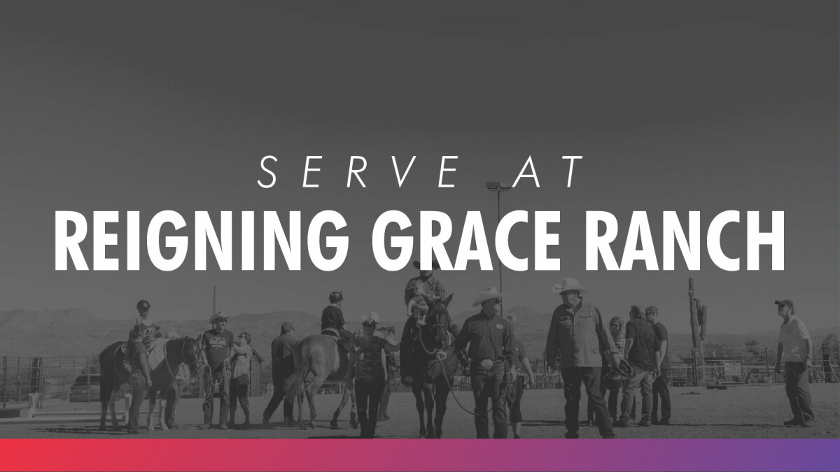 Serving at Reigning Grace Ranch